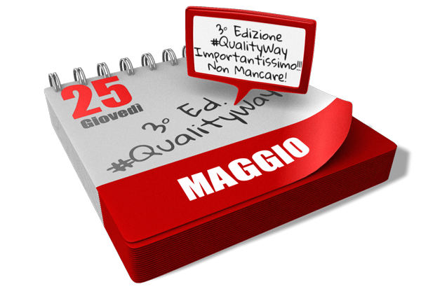 25 Maggio 2017 Evento #QualityWay