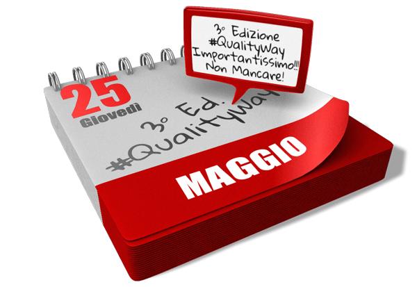 25 Maggio 2017 Evento #QualityWay